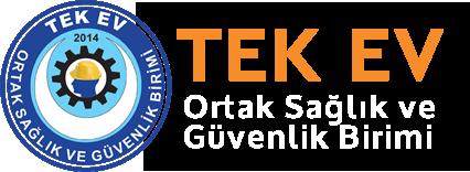 TEK EV İş Sağlığı ve Güvenliği Eğitim Merkezi